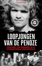 Gerard Wessel , Loopjongen van de penoze