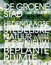 Anna Yudina , De groene stad