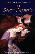 Kathleen  McGowan Het Boleyn mysterie