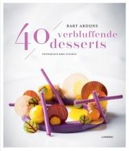 Bart Ardijns , 40 verbluffende desserts