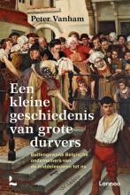 Peter Vanham , Een kleine geschiedenis van grote durvers