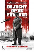 Michiel Janzen , De jacht op de Führer