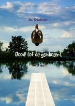 Jan  Schoffeleer Dood! (of de gladiolen)