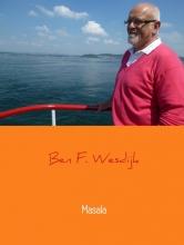 Ben F. Wesdijk , Masala