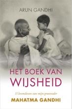 Arun Gandhi , Het boek van wijsheid