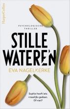 Eva Nagelkerke , Stille wateren