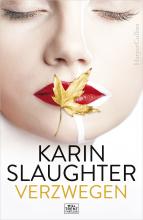 Karin Slaughter , Verzwegen