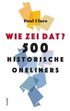 Paul Claes , Wie zei dat?