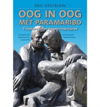 Eric Kastelein , Oog in oog met Paramaribo