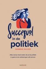 Sanneke Nulkes , Succesvol in de politiek
