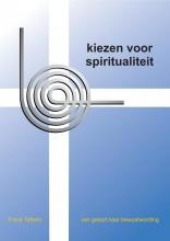 Frans  Tettero Kiezen voor spiritualiteit