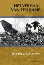Roel  Rutten Het verhaal van een ramp