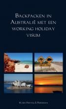 S. Peerdeman M. den Hartog, Backpacken in Australië met een working holiday visum