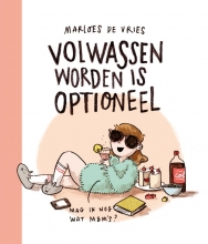 Marloes de Vries Volwassen worden is optioneel
