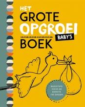 Gina Tiemessen Yolanda Roos, Het grote opgroeiboek - Baby`s