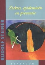 Rudolf Steiner , Ziektes, epidemieen en preventie