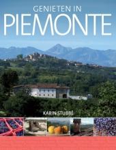 Karin  Stubbe Genieten in de Piemonte