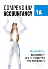 Brenda  Westra Compendium Accountancy 1A Transparante wet- en regelgeving voor accountants