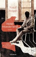 Yusuf Atilgan , Hotel Moederland