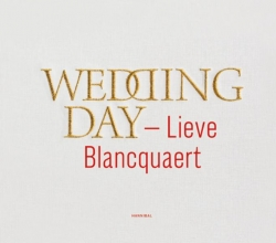 Lieve Blancquaert , Wedding day