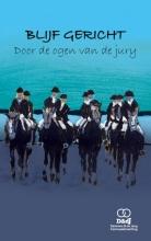 Arno Dammers Jennefer de Jong, Blijf Gericht - Door de ogen van de jury