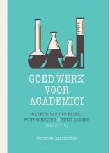 , Goed werk voor academici