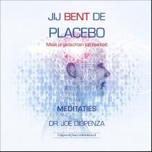 Joe dr. Dispenza , Jij bent de placebo meditaties