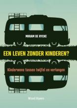 Miriam De Rycke , Een leven zonder kinderen?