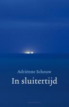 Adriënne Schouw In sluitertijd
