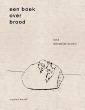 Issa Niemeijer Een boek over brood