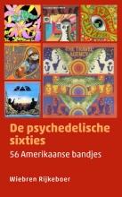 Wiebren Rijkeboer , De psychedelische sixties