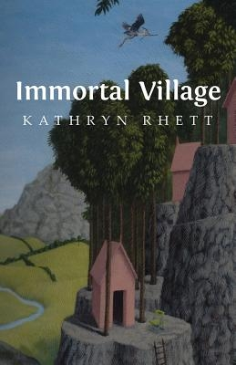 Kathryn Rhett,Immortal Village