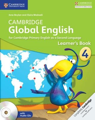 Boylan, Jane,   Medwell, Claire,Cambridge Global English Stage 4 Learner`s Book with Audio CD (2)