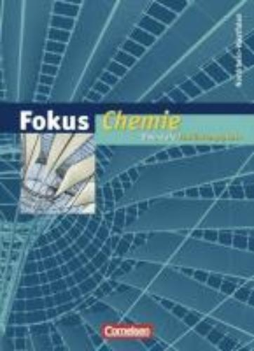 Arnold, Karin,   Dietrich, Volkmar,Fokus Chemie. Einführungsphase Oberstufe. Nordrhein-Westfalen. Schülerbuch