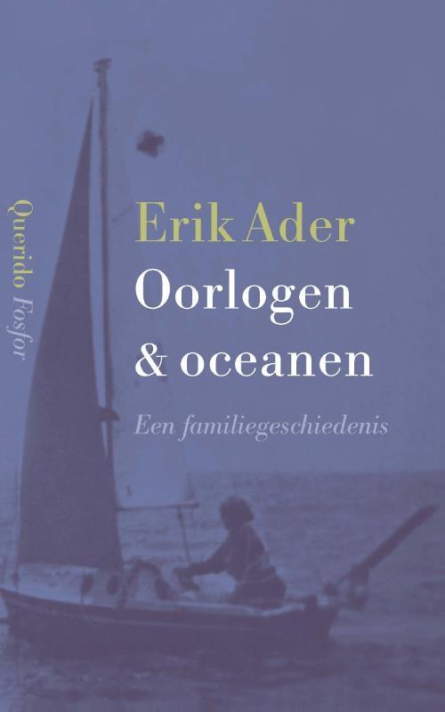 Erik Ader,Oorlogen & oceanen