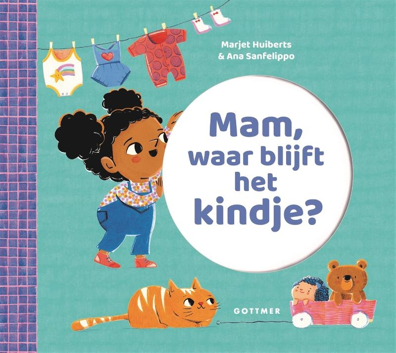 Marjet Huiberts,Mam, waar blijft het kindje?