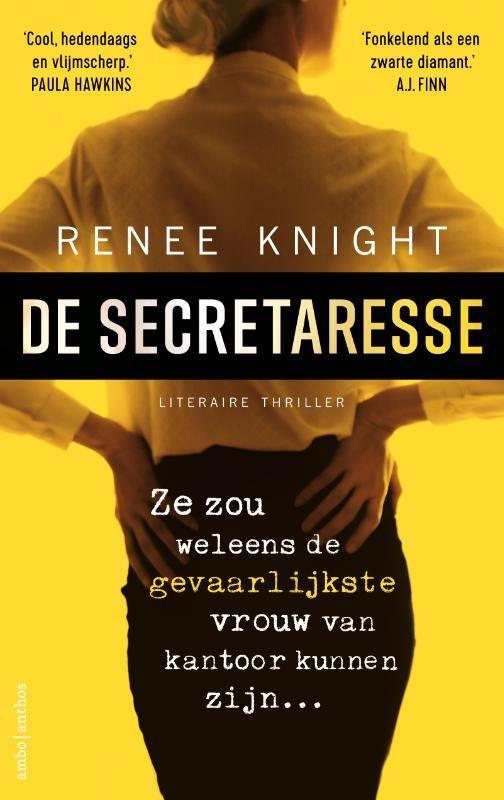 Renée Knight,De secretaresse