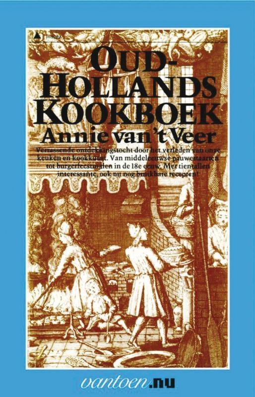 A. van `t Veer,Oudhollands kookboek