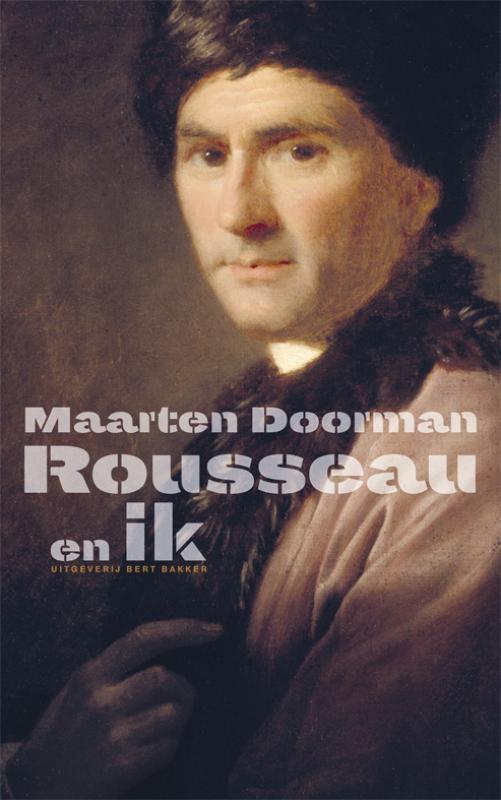Maarten Doorman,Rousseau en ik