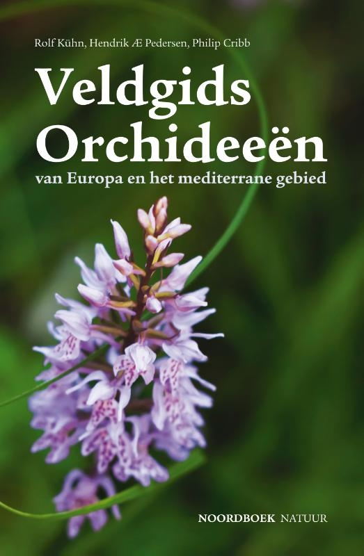 Hendrik AE Pedersen, Philip Cribb, Rolf Kühn,Veldgids Orchideeën