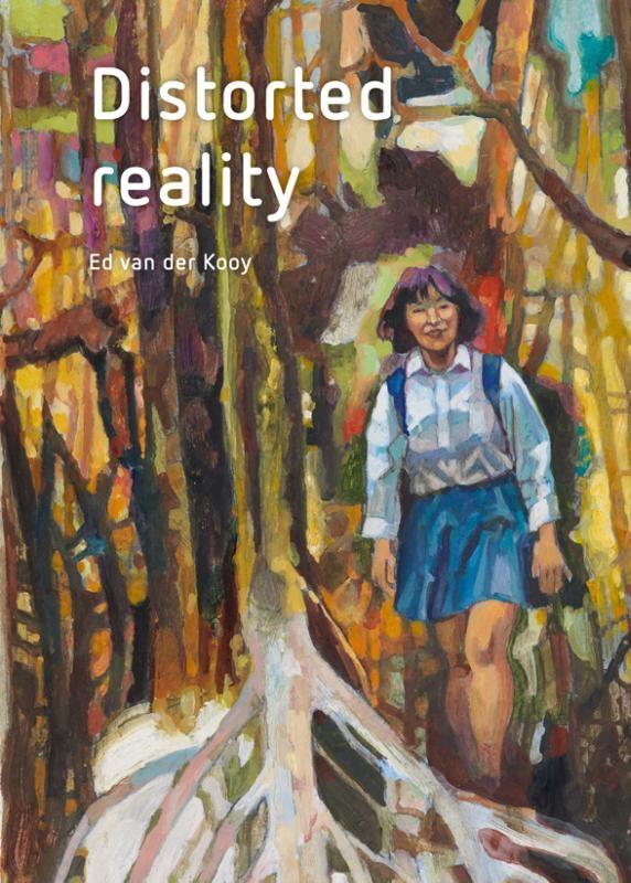 Ed van der Kooy, Kees Verbeek, Floortje van der Kooy,Distorted reality