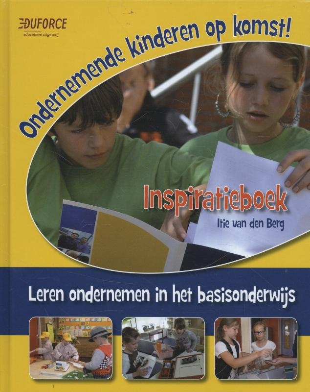 Itie van den Berg,Ondernemende kinderen op komst!