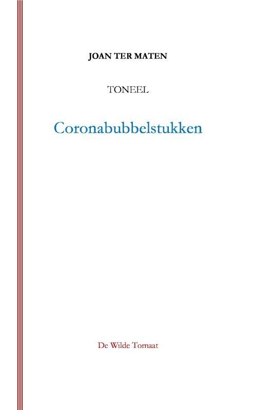Joan Ter Maten,Coronabubbelstukken