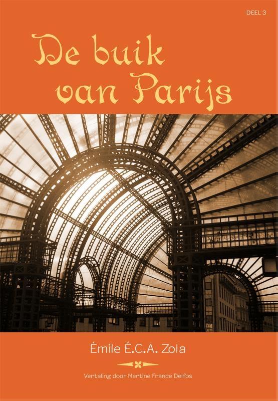 Emile Zola,De buik van Parijs