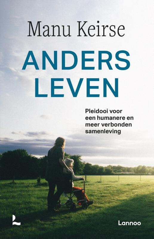 Manu Keirse,Anders leven