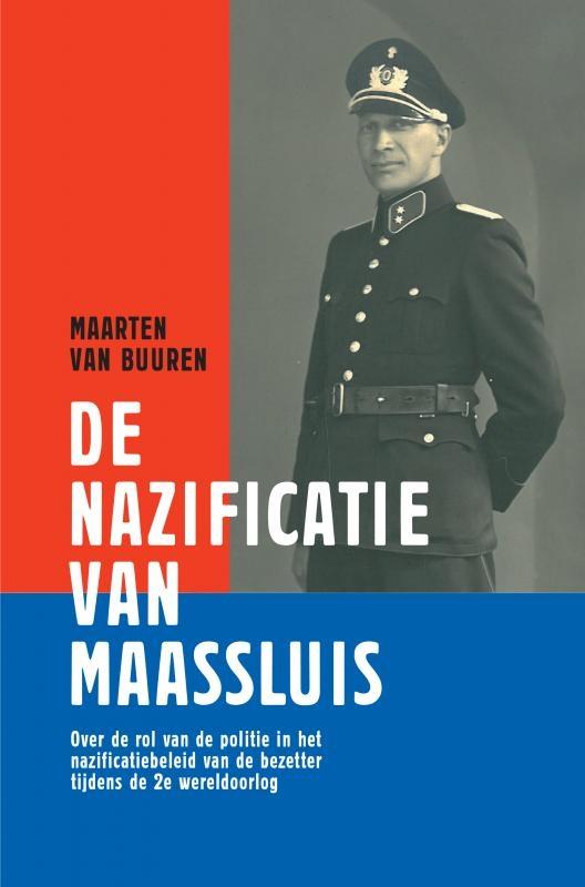 Maarten van Buuren,De nazificatie van Maassluis