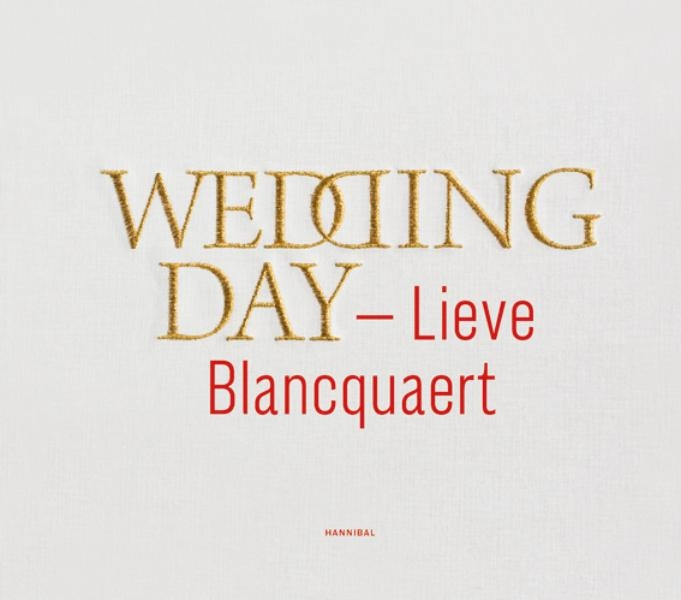 Lieve Blancquaert,Wedding day