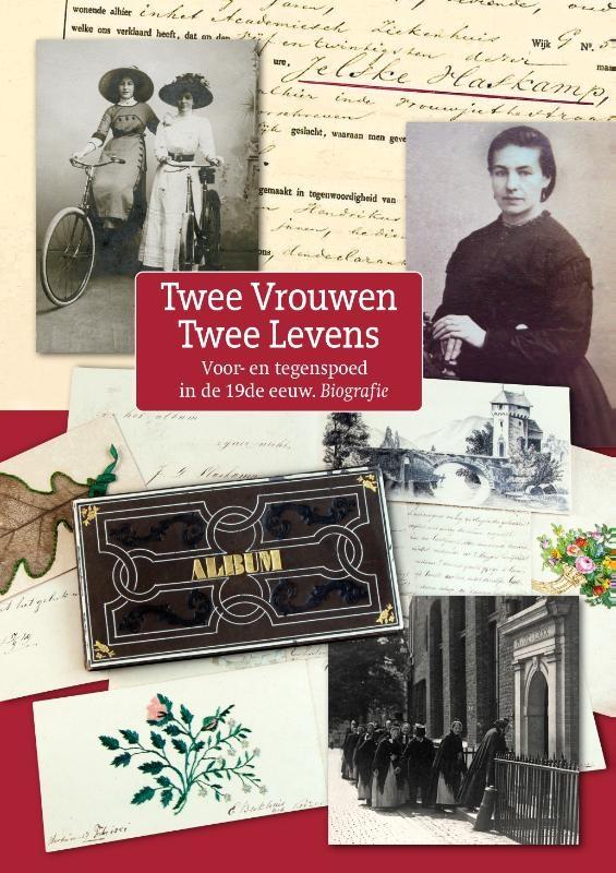 Aly van der Mark, Margreet Nauta, Titia van Wulfften Palthe, Martha Kist,Twee vrouwen, twee levens