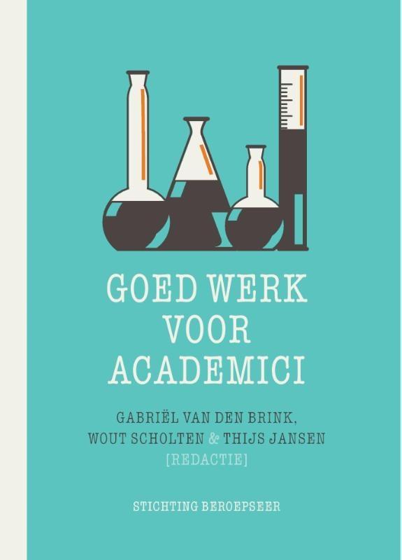 ,Goed werk voor academici