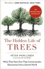 Wohlleben, Peter,The Hidden Life of Trees